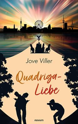 Quadriga-Liebe von Viller,  Jove