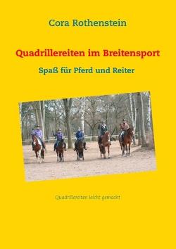 Quadrillereiten im Breitensport von Rothenstein,  Cora