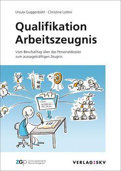 Qualifikation Arbeitszeugnis von Guggenbühl,  Ursula, Lottini,  Christine