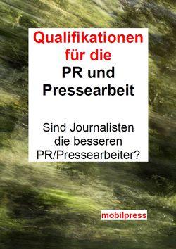 Qualifikationen für PR und Pressearbeit von Zimmermann,  Gerd