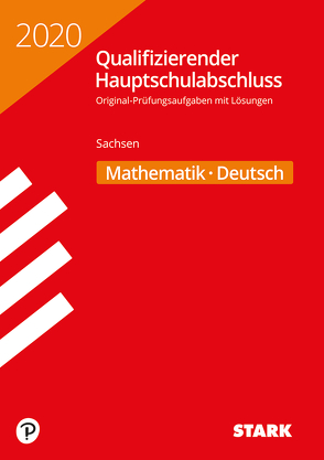 Qualifizierender Hauptschulabschluss 2020 – Mathematik, Deutsch – Sachsen