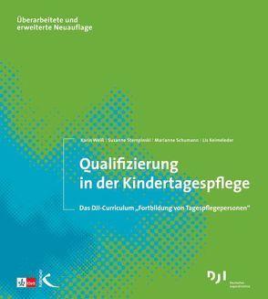 Qualifizierung in der Kindertagespflege von Keimeleder,  Lis, Schumann,  Marianne, Stempinski,  Susanne, Weiss,  Karin