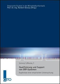 Qualifizierung und Support von ERP-Systemen von Gronau,  Norbert, Rüsike,  Tilman, Schmid,  Simone
