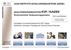 QUALIFIZIERUNGSBAUSTEIN KVP / KAIZEN von Tautrim,  Jörg
