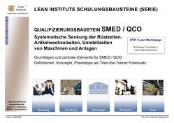 QUALIFIZIERUNGSBAUSTEIN SMED / QCO von Tautrim,  Jörg