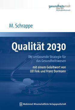 Qualität 2030 von Schrappe,  Matthias