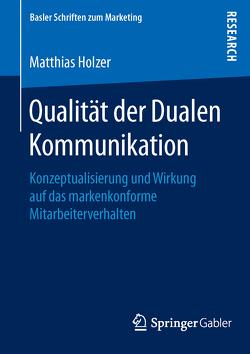 Qualität der Dualen Kommunikation von Holzer,  Matthias