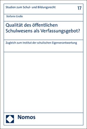 Qualität des öffentlichen Schulwesens als Verfassungsgebot? von Große,  Stefanie