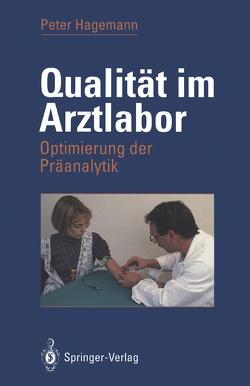 Qualität im Arztlabor von Hagemann,  Peter