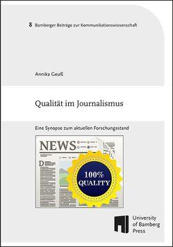 Qualität im Journalismus von Geuß,  Annika