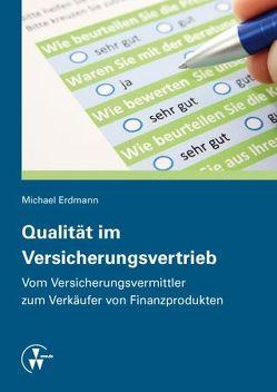 Qualität im Versicherungsvertrieb von Erdmann,  Michael