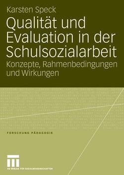 Qualität und Evaluation in der Schulsozialarbeit von Speck,  Karsten