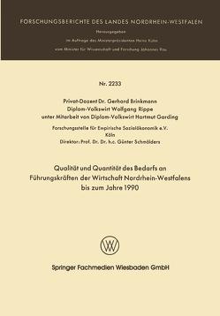Qualität und Quantität des Bedarfs an Führungskräften der Wirtschaft Nordrhein-Westfalen bis zum Jahre 1990 von Brinkmann,  Gerhard