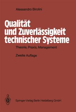 Qualität und Zuverlässigkeit technischer Systeme von Birolini,  Alessandro