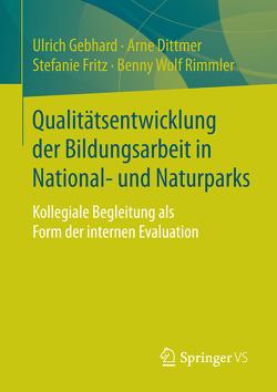 Qualitätsentwicklung der Bildungsarbeit in National- und Naturparks von Dittmer,  Arne, Fritz,  Stefanie, Gebhard,  Ulrich, Rimmler,  Benny Wolf
