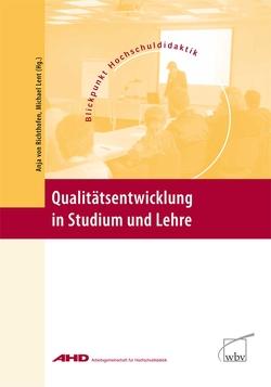 Qualitätsentwicklung in Studium und Lehre von Lent,  Michael, von Richthofen,  Anja