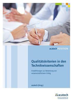 Qualitätskriterien in den Technikwissenschaften von acatech,  .