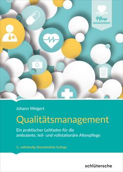 Qualitätsmanagement von Weigert,  Johann