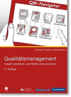 Qualitätsmanagement von Bastian,  Andrea, Trubel,  Elisabeth