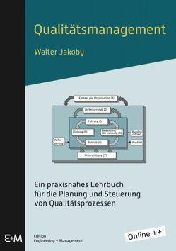 Qualitätsmanagement von Jakoby,  Walter