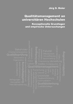 Qualitätsmanagement an universitären Hochschulen von Meier,  Jörg D.