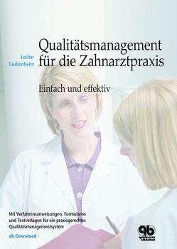Qualitätsmanagement für die Zahnarztpraxis von Taubenheim,  Lothar