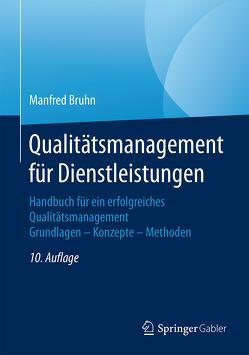 Qualitätsmanagement für Dienstleistungen von Bruhn,  Manfred