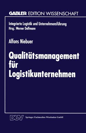 Qualitätsmanagement für Logistikunternehmen von Niebuer,  Alfons