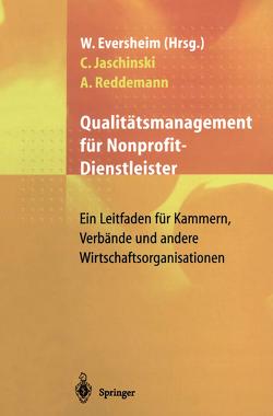 Qualitätsmanagement für Nonprofit-Dienstleister von Eversheim,  Walter, Jaschinski,  Christoph, Reddemann,  Andreas