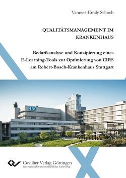 Qualitätsmanagement im Krankenhaus von Schoch,  Vanessa-Emily