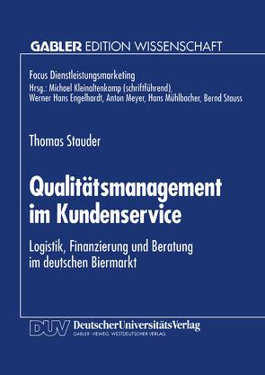 Qualitätsmanagement im Kundenservice von Stauder,  Thomas