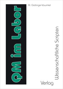 Qualitätsmanagement im Labor von Gattinger-Vowinkel,  Marion