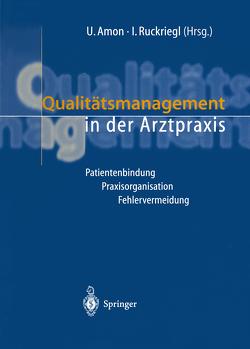 Qualitätsmanagement in der Arztpraxis von Amon,  U.