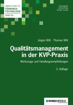 Qualitätsmanagement in der KVP-Praxis von Crisand,  Nicolas, Raab,  Gerhard, Witt,  Jürgen, Witt,  Thomas