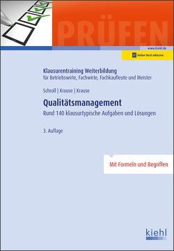 Qualitätsmanagement von Krause,  Bärbel, Krause,  Günter, Schroll,  Stefan