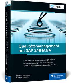 Qualitätsmanagement mit SAP S/4HANA von Kleinebekel,  Birgit, Lorenz,  Yvonne, Schedl,  Uwe, Schlaubitz,  Matthias