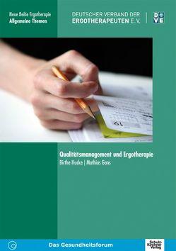 Qualitätsmanagement und Ergotherapie von Gans,  Mathias, Hucke,  Birthe
