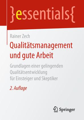 Qualitätsmanagement und gute Arbeit von Zech,  Rainer