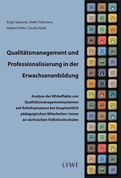Qualitätsmanagement und Professionalisierung in der Erwachsenenbildung von Bade,  Claudia, Feller,  Nadine, Spiewok,  Birgit, Telemann,  Helén