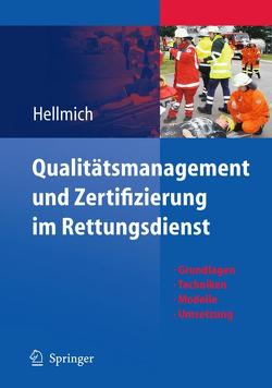 Qualitätsmanagement und Zertifizierung im Rettungsdienst von Hellmich,  Christian