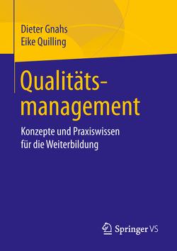 Qualitätsmanagement von Gnahs,  Dieter, Quilling,  Eike