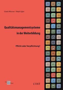 Qualitätsmanagementsysteme in der Weiterbildung von Egler,  Ralph, Wiesner,  Gisela