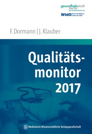 Qualitätsmonitor 2017 von Dormann,  Franz, Klauber,  Jürgen