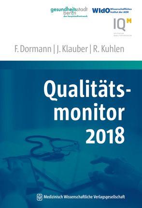 Qualitätsmonitor 2018 von Dormann,  Franz, Klauber,  Jürgen, Kuhlen,  Ralf