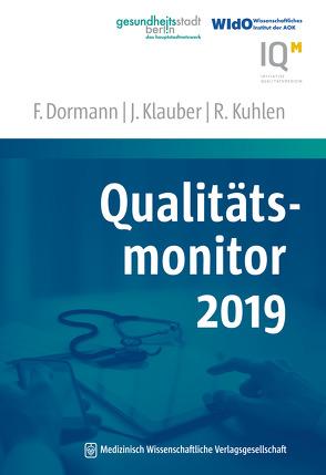 Qualitätsmonitor 2019 von Dormann,  Franz, Klauber,  Jürgen, Kuhlen,  Ralf