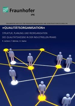 Qualitätsorganisation von Behmer,  Falk, Hanke,  Henry, Jochem,  Roland