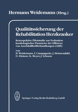 Qualitätssicherung der Rehabilitation Herzkranker von Weidemann,  H.