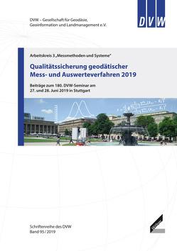 Qualitätssicherung geodätischer Mess- und Auswerteverfahren 2019