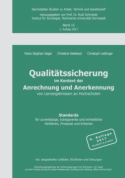 Qualitätssicherung im Kontext der Anrechnung und Anerkennung von Lernergebnissen an Hochschulen von Leibinger,  Christoph, Seger,  Mario Stephan, Waldeyer,  Christina
