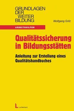 Qualitätssicherung in Bildungsstätten von Grilz,  Wolfgang
